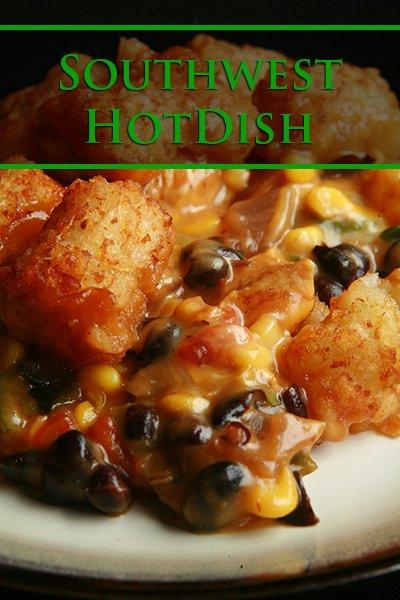 Southwest Hotdish