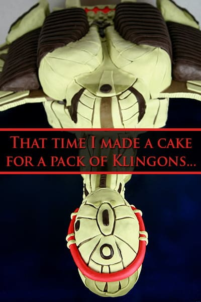 That Time I Made a Cake for a Pack of Klingons...