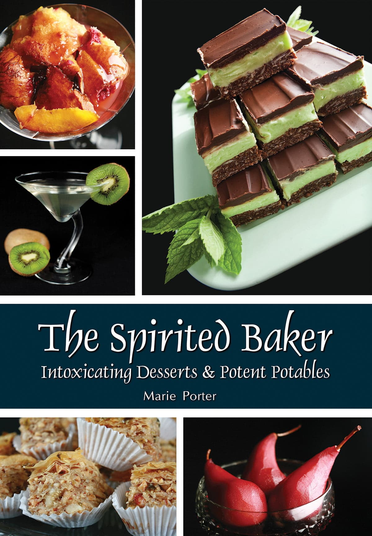 "Cover Image for ""The Spirited Baker"" cookbook."