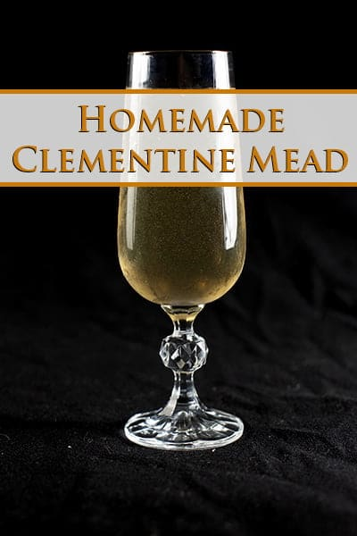 Homemade Clementine Mead Recipe