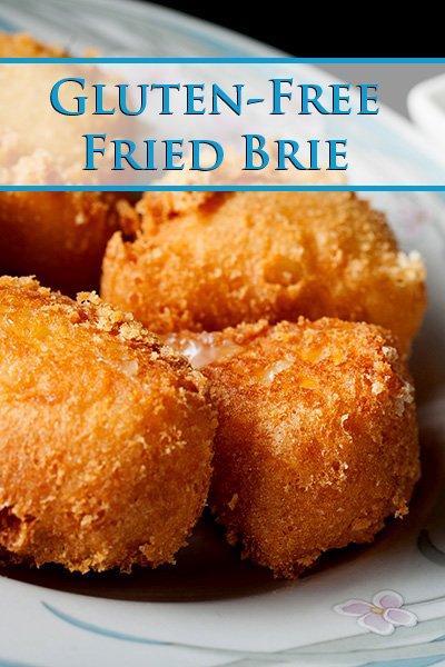 Gluten-Free Fried Brie