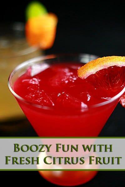 Boozy Fun with Fresh Citrus