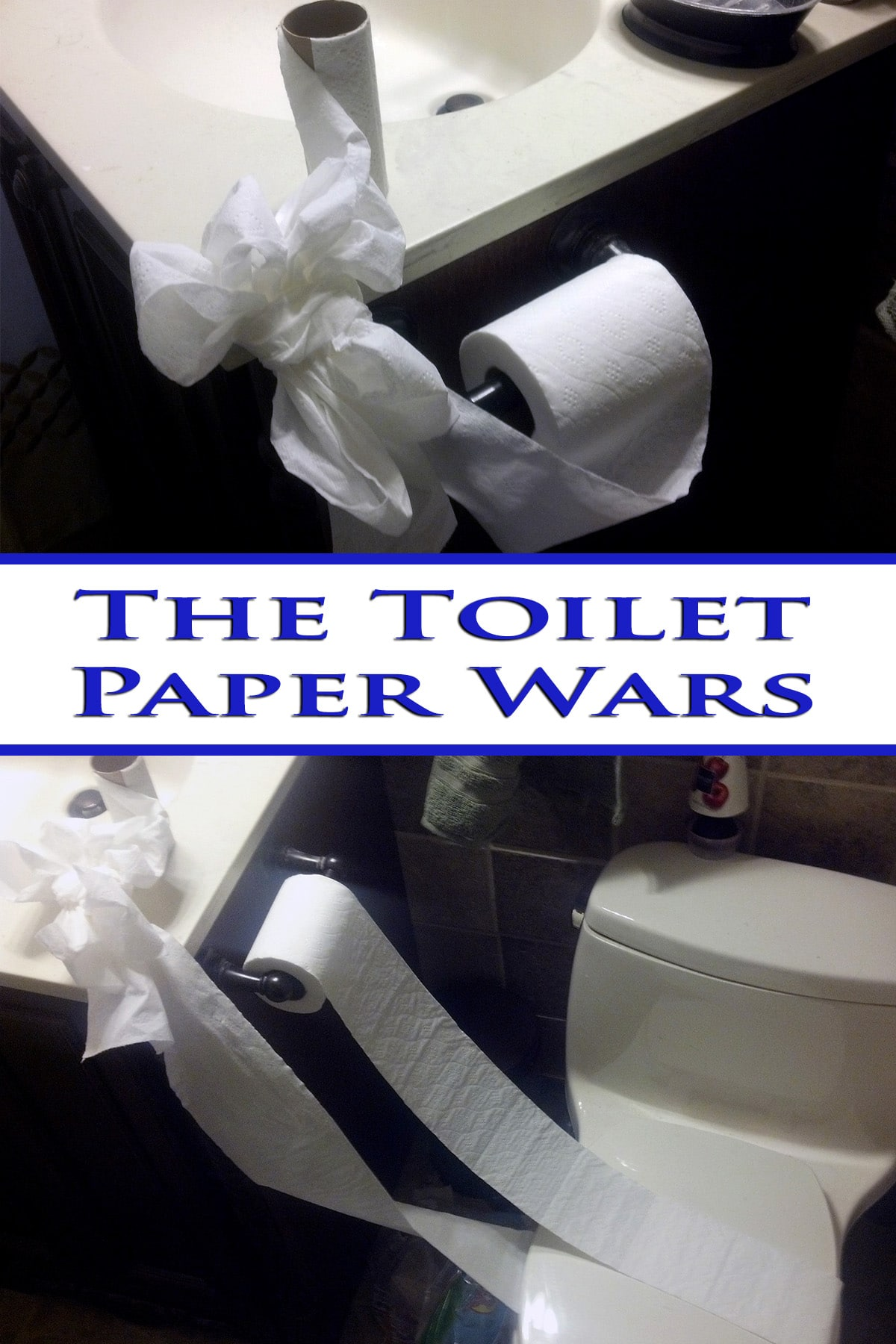 A compilation image of toilet paper draped inappropriately in the washroom. Blue writing says The Toilet Paper Wars.