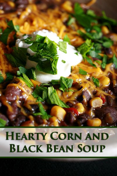Hearty Corn and Black Bean Soup
