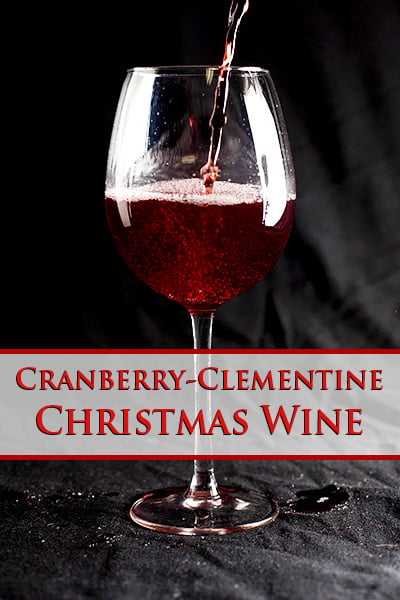 Cranberry Clementine Christmas Wine