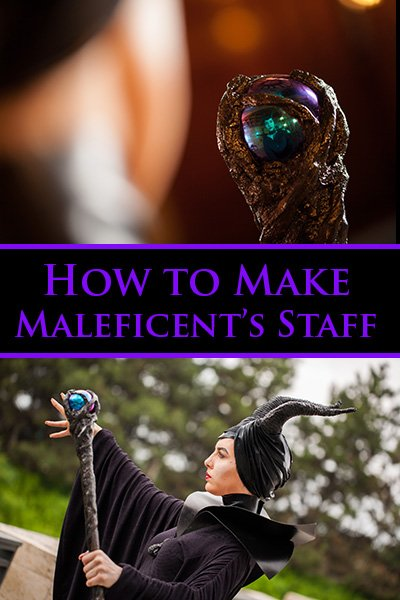 How to Make Maleficent's Staff
