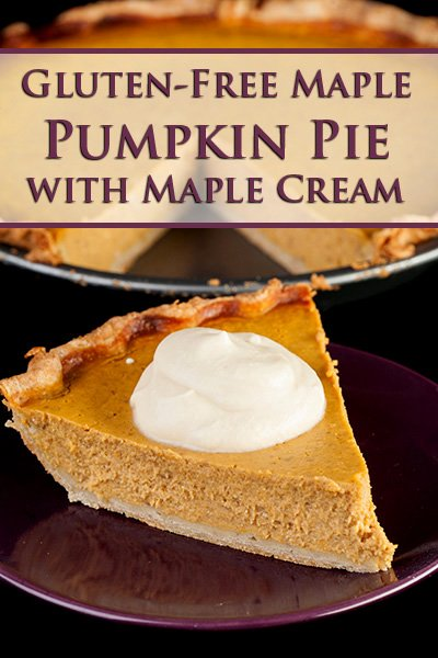 Gluten-Free Maple Pumpkin Pie