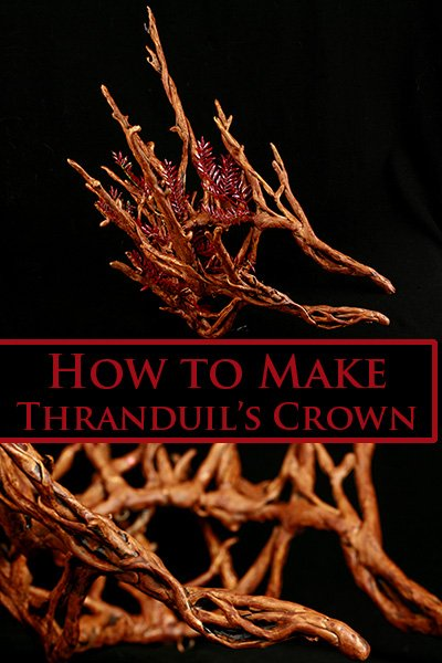 How to Make Thranduil's Crown