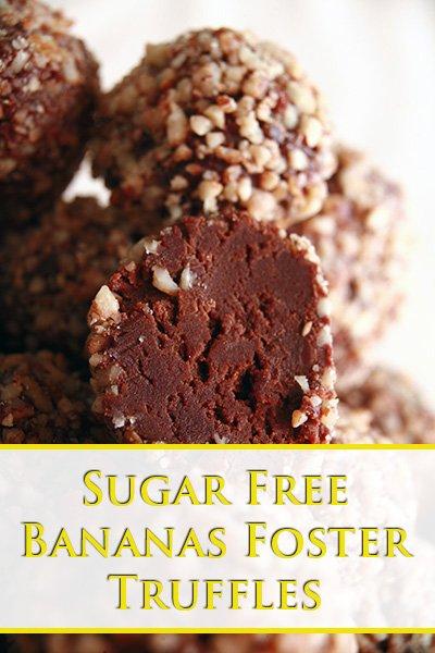 Sugar Free Bananas Foster Truffles