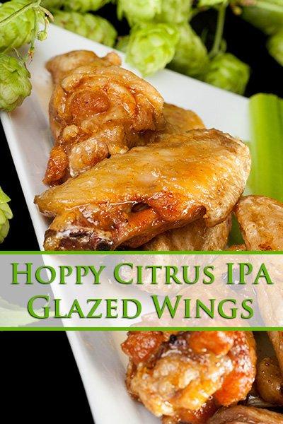 Hoppy Citrus IPA Glazed Wings