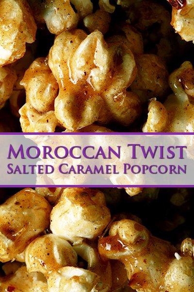 Moroccan Twist Salted Caramel Popcorn