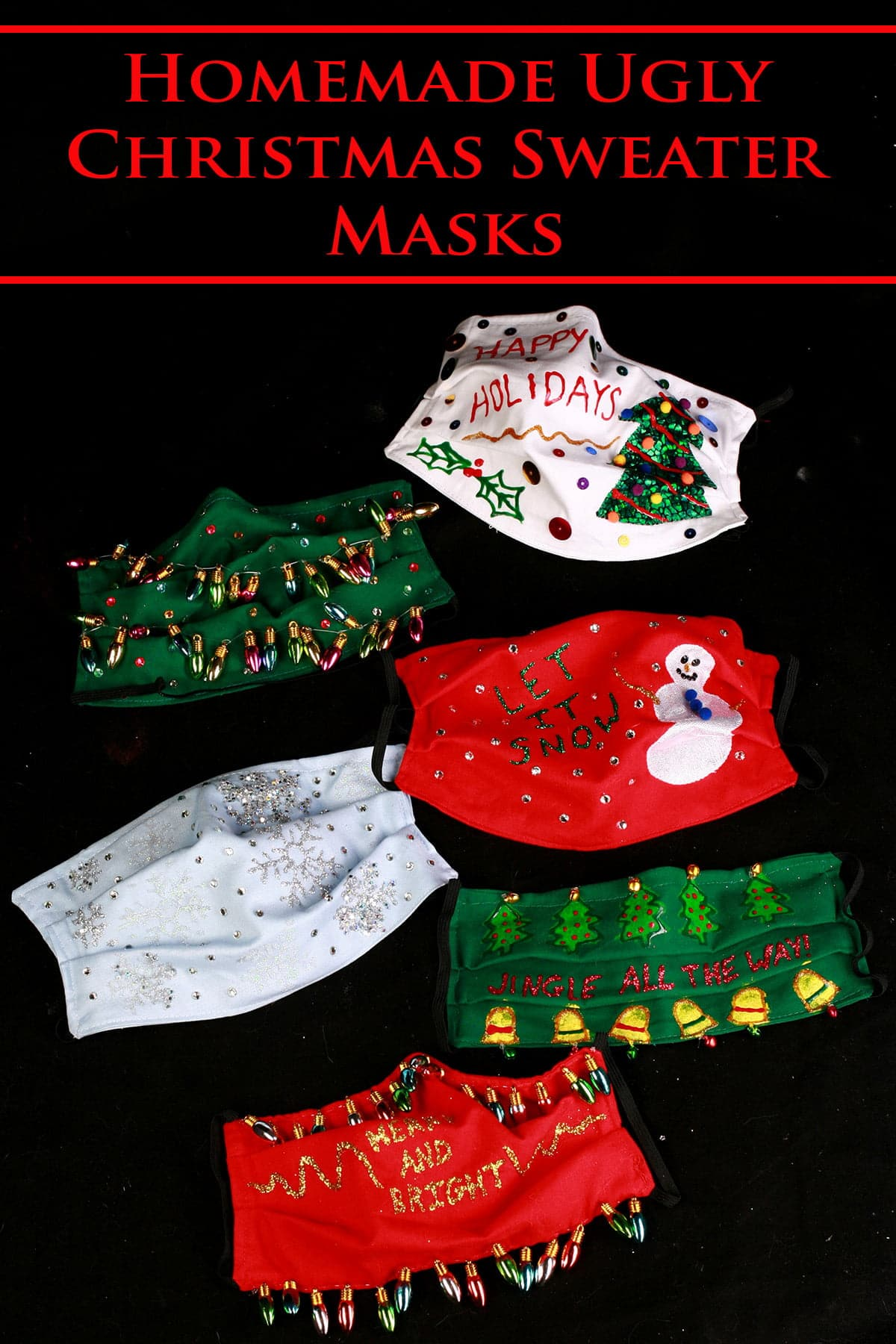 "An array of 6 gaudily decorated ""Ugly Christmas Sweater"" style face masks, on a black background."