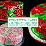 A collage image of 3 different round, Christmas Poinsettia Cakes, in shades of red and green.